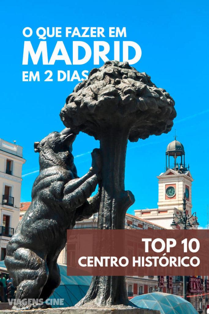 O que fazer em Madrid em 2 Dias - Centro Histórico (Bairro de los Austrias e Gran Vía)