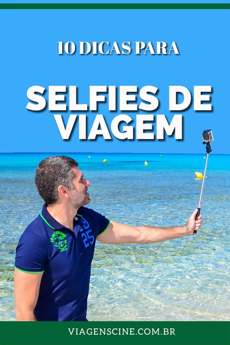 10 Dicas para Tirar Selfies de Viagem