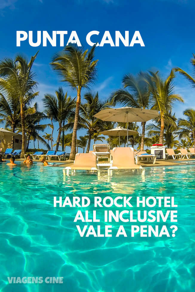 Hard Rock Hotel Punta Cana: Melhores Resorts All Inclusive no Caribe
