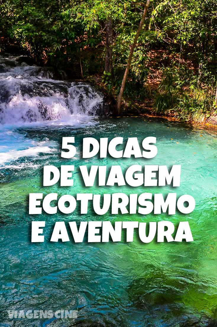 5 Dicas de Viagem de Ecoturismo e Aventura