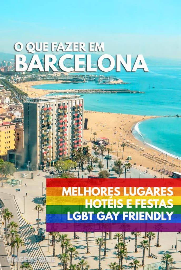Barcelona Gay Friendly: O que fazer em Barcelona e Sitges - Guia de Viagem LGBT