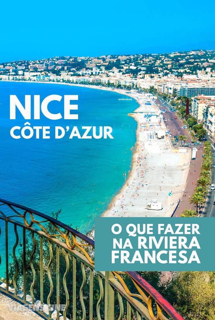 O que fazer em Nice e Riviera Francesa - Côte d'Azur: Dicas e Roteiro de Viagem
