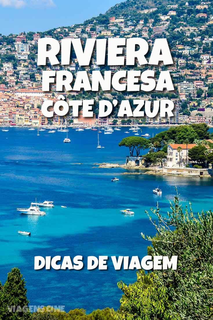 Riviera Francesa Côte d'Azur: Dicas e Roteiro de Viagem