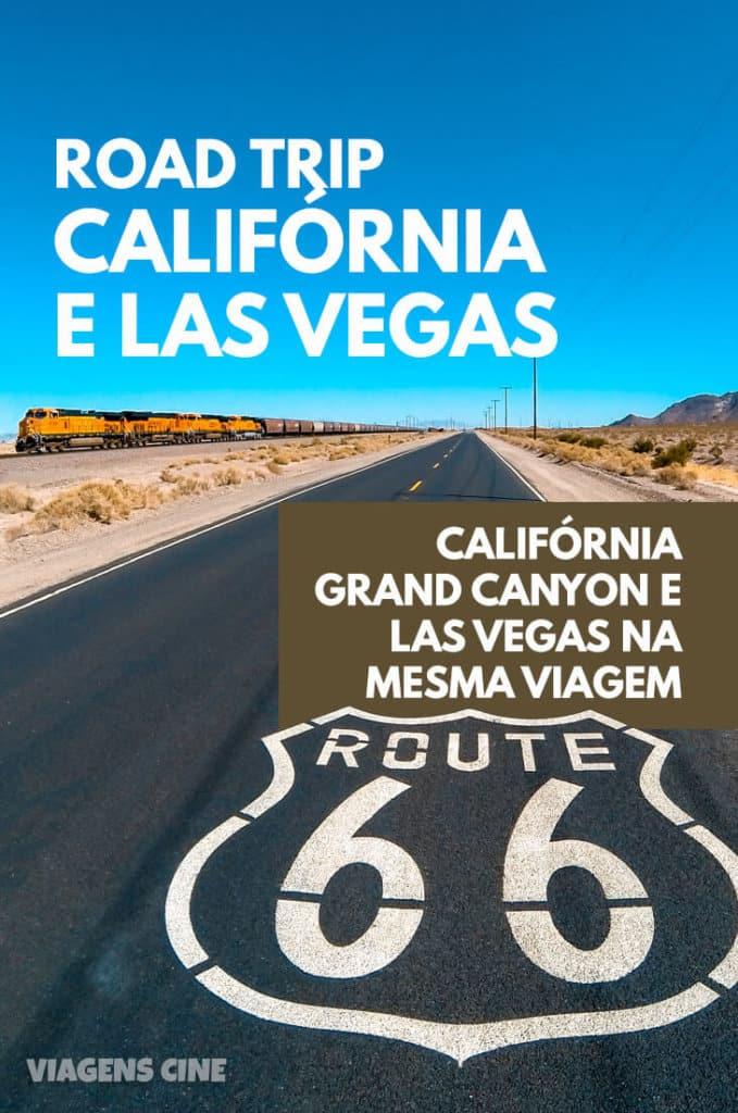 Road Trip Califórnia: Roteiro de Viagem com São Francisco, Los Angeles, Highway 1, Las Vegas e Grand Canyon