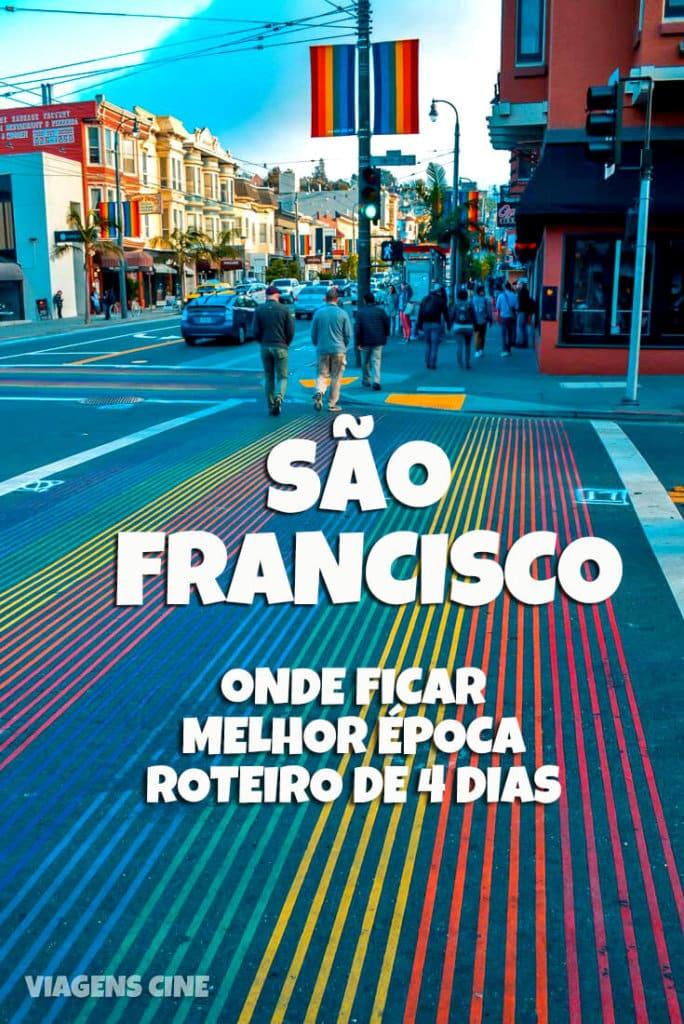 San Francisco - Dicas e Roteiro de Viagem: Como Chegar, Quando Ir e O que fazer