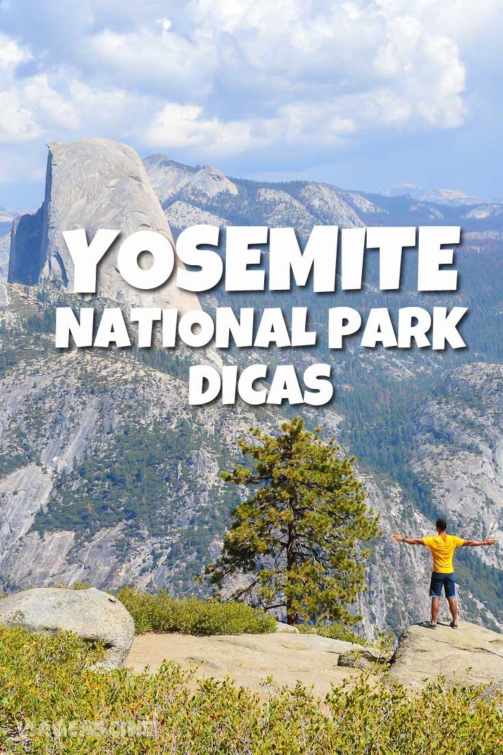 Yosemite Park Dicas: O que fazer no Parque Nacional de Yosemite