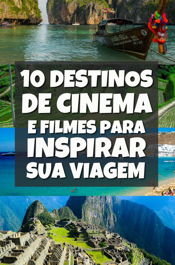 10 Destinos de Cinema e seus Filmes de Viagem Inspiradores