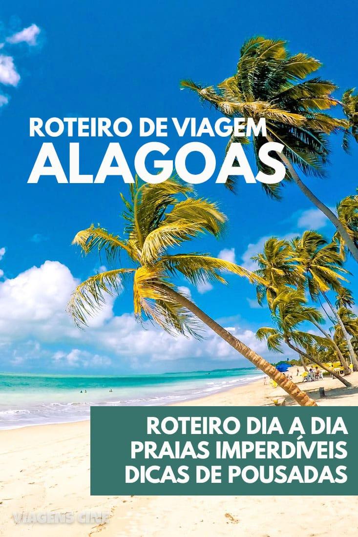 Alagoas: Dicas de Viagem e Roteiro de 7 a 10 Dias, incluindo as praias de Maceió, Maragogi e Praia do Gunga