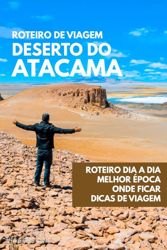 DESERTO DO ATACAMA - Roteiro de Viagem Dia a Dia, Melhor Época, Onde Ficar e Dicas de Viagem em San Pedro de Atacama #Atacama #Chile #DesertodoAtacama #Viagem