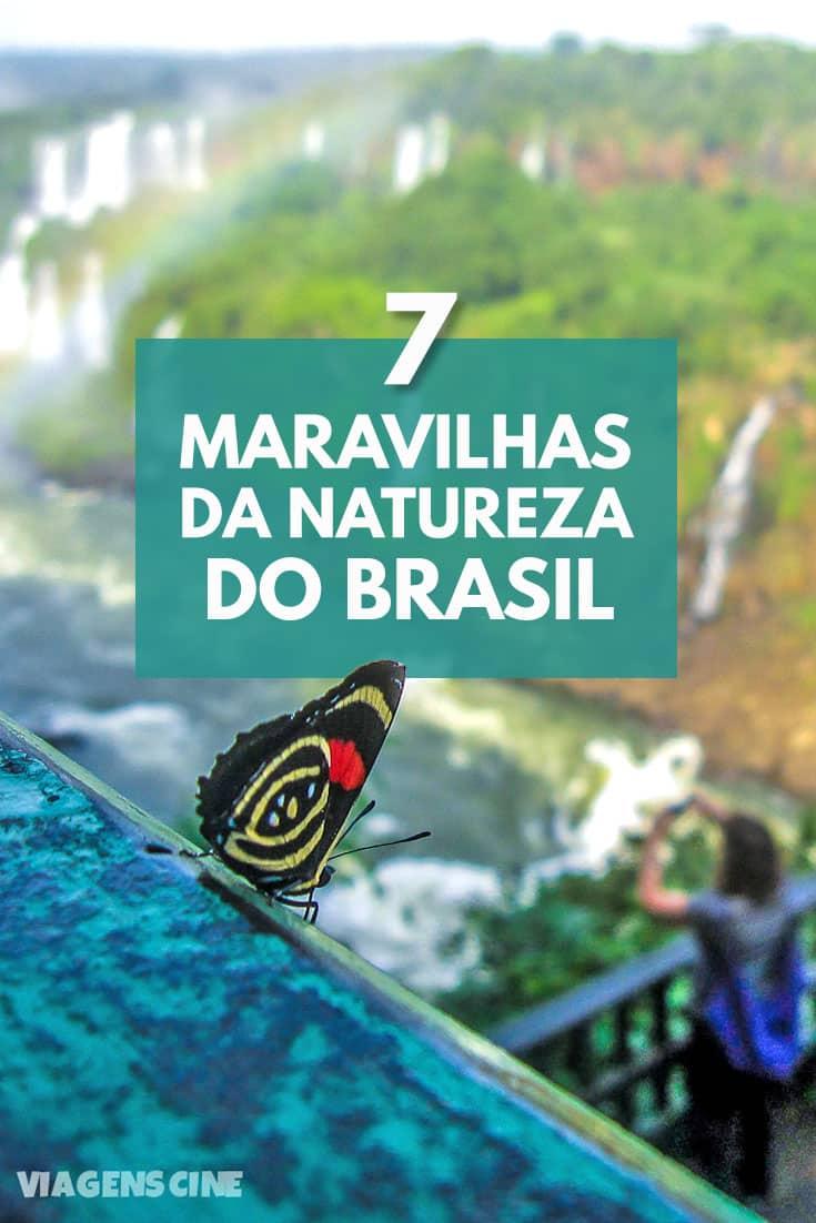 As 7 Maravilhas da Natureza do Brasil: Melhores Destinos de Ecoturismo