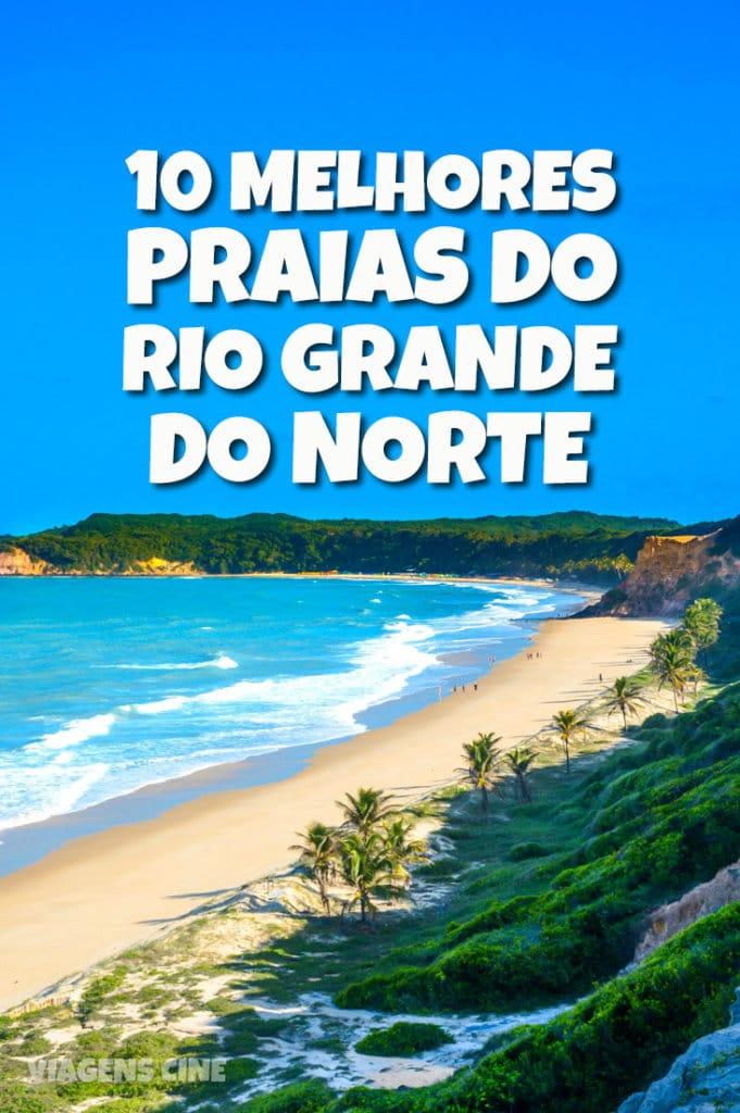 10 Melhores Praias do Rio Grande do Norte: Natal, Pipa e Litoral Norte