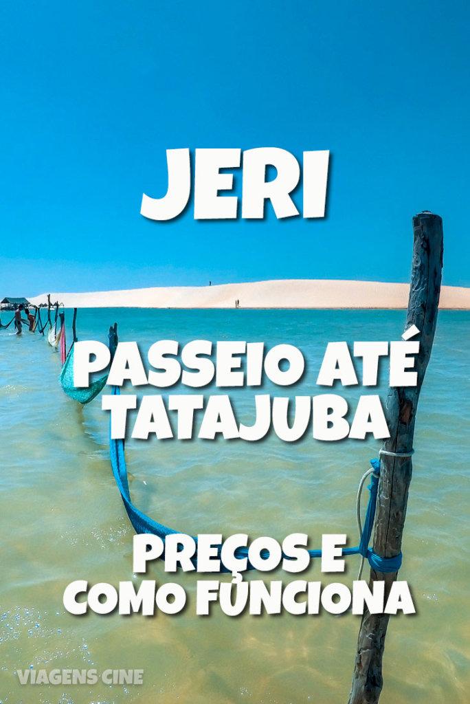 Passeios em Jericoacoara - Litoral Oeste: Tatajuba, Mangue Seco e Lagoa Grande
