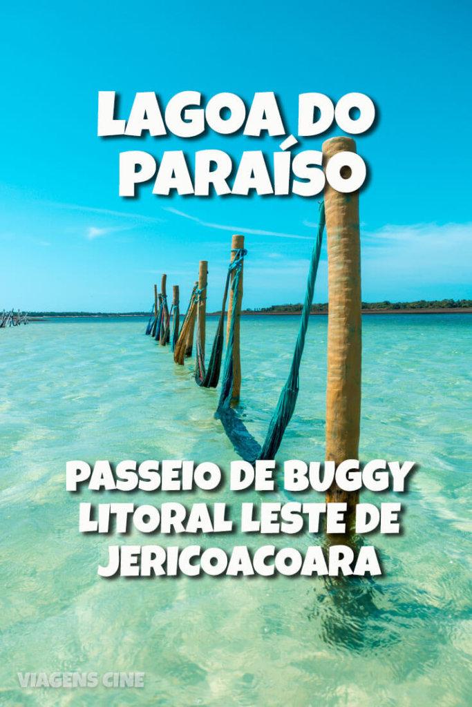 Jericoacoara: Lagoa do Paraíso e The Alchymist Beach Club: passeio de buggy litoral leste