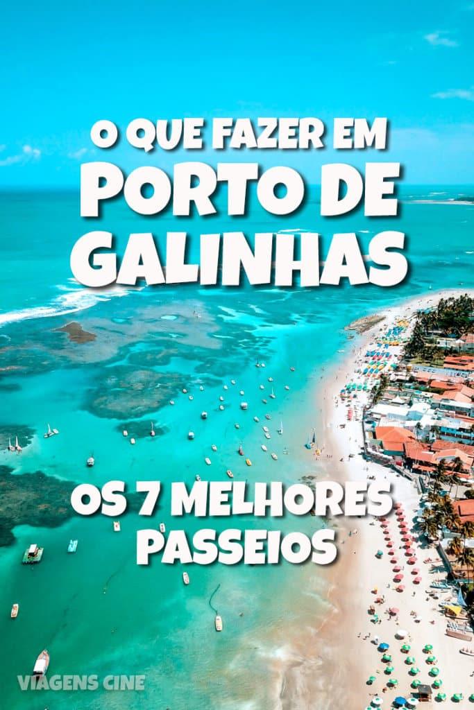 O que fazer em Porto de Galinhas: Os 7 Melhores Passeios e Pontos Turísticos - Dicas e Roteiro de Viagem