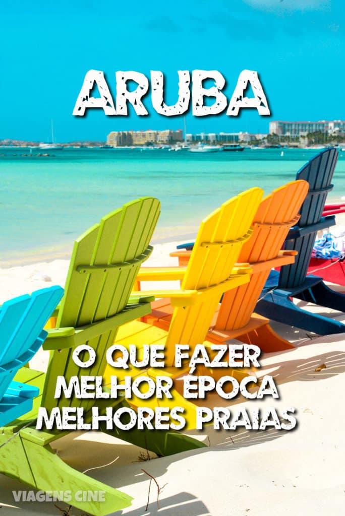 O que fazer em Aruba Dicas e Roteiro de Viagem