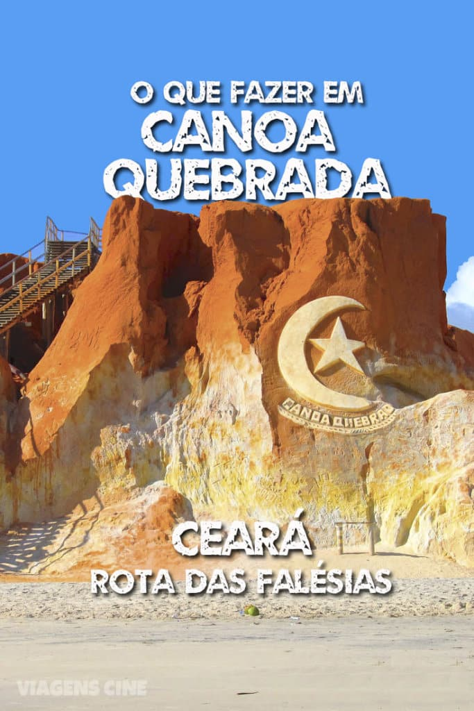 Canoa Quebrada, Ceará - O que Fazer: Melhores passeios - Fortaleza #CanoaQuebrada #Ceará #Fortaleza