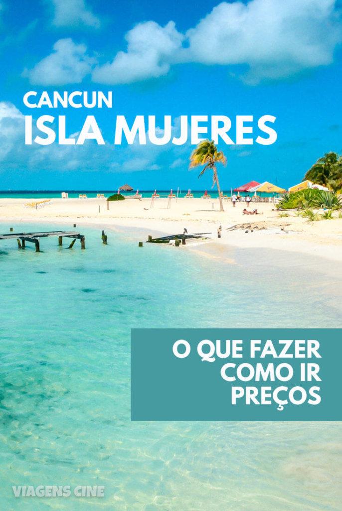 O que fazer em Isla Mujeres - Dicas: Playa Norte e Garrafon Park - Cancun