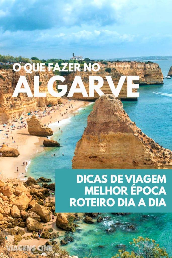 O que fazer no Algarve, Portugal: Dicas e Roteiro de Viagem