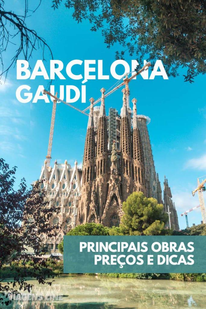 A Barcelona de Gaudí: Principais Obras - Sagrada Família, Casa Batlló, La Pedrera e Park Guell