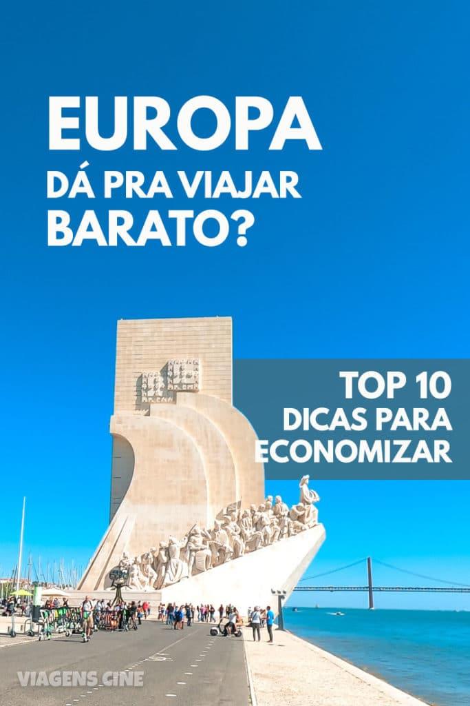 Europa - Dá para Viajar Barato? Top 10 Dicas para Economizar