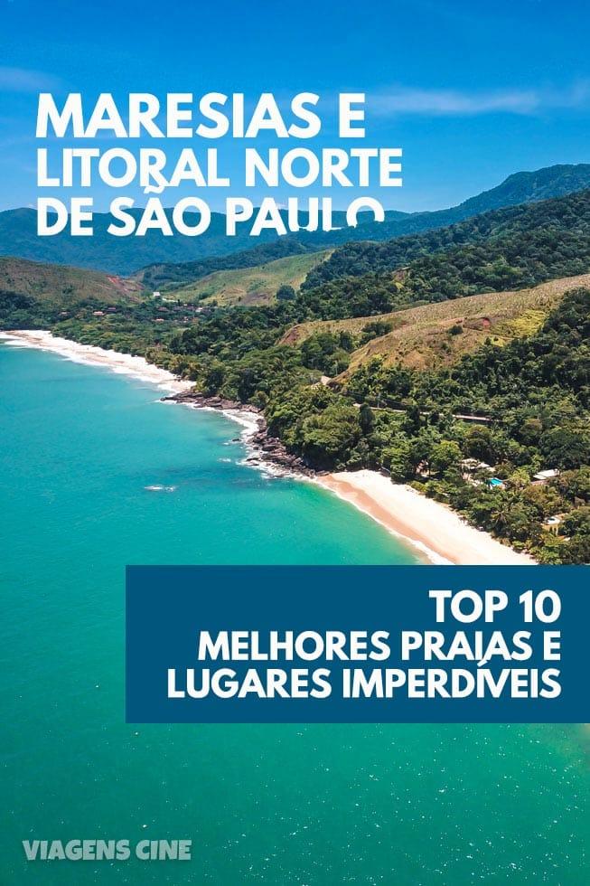 Maresias e Litoral Norte de SP: Top 10 Melhores Praias e Lugares para Conhecer em São Sebastião