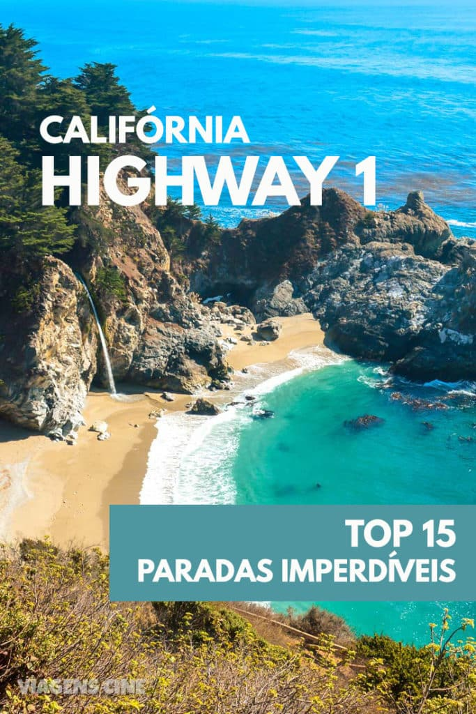 Roteiro pela Highway 1 - Califórnia: Top 15 Paradas Imperdíveis