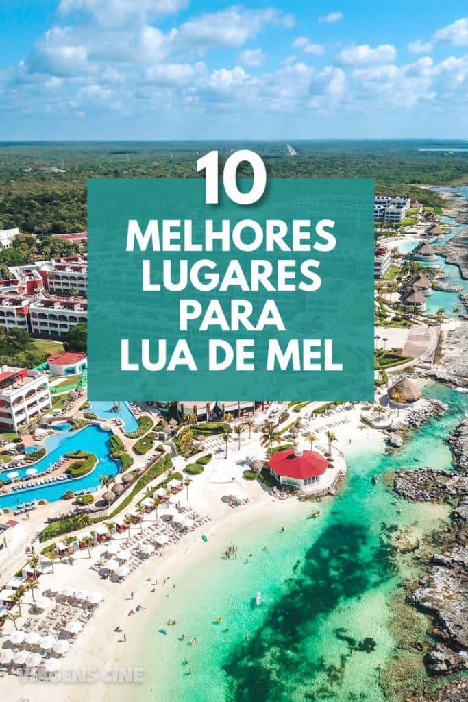 10 Lugares para Lua de Mel e no Brasil e no Exterior: Melhores Destinos e Hotéis