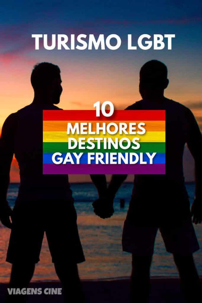 Turismo LGBT+: Top 10 Melhores Destinos Gay Friendly do Mundo