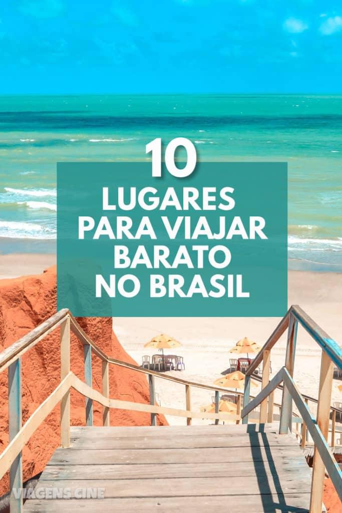 10 Lugares para Viajar Barato no Brasil: Destinos Econômicos e Dicas de Viagem