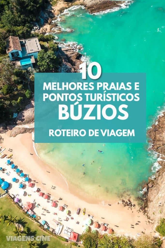 O que fazer em Búzios, litoral norte do Rio de Janeiro: os 10 melhores pontos turísticos, dicas e roteiro completo de uma viagem para Búzios
