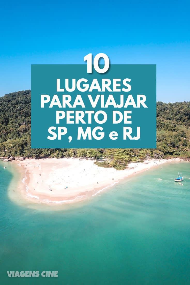 10 Lugares para Viajar perto de São Paulo, Minas Gerais ou Rio de Janeiro – Final de Semana ou Feriados #Viagem #SP #RJ #MG