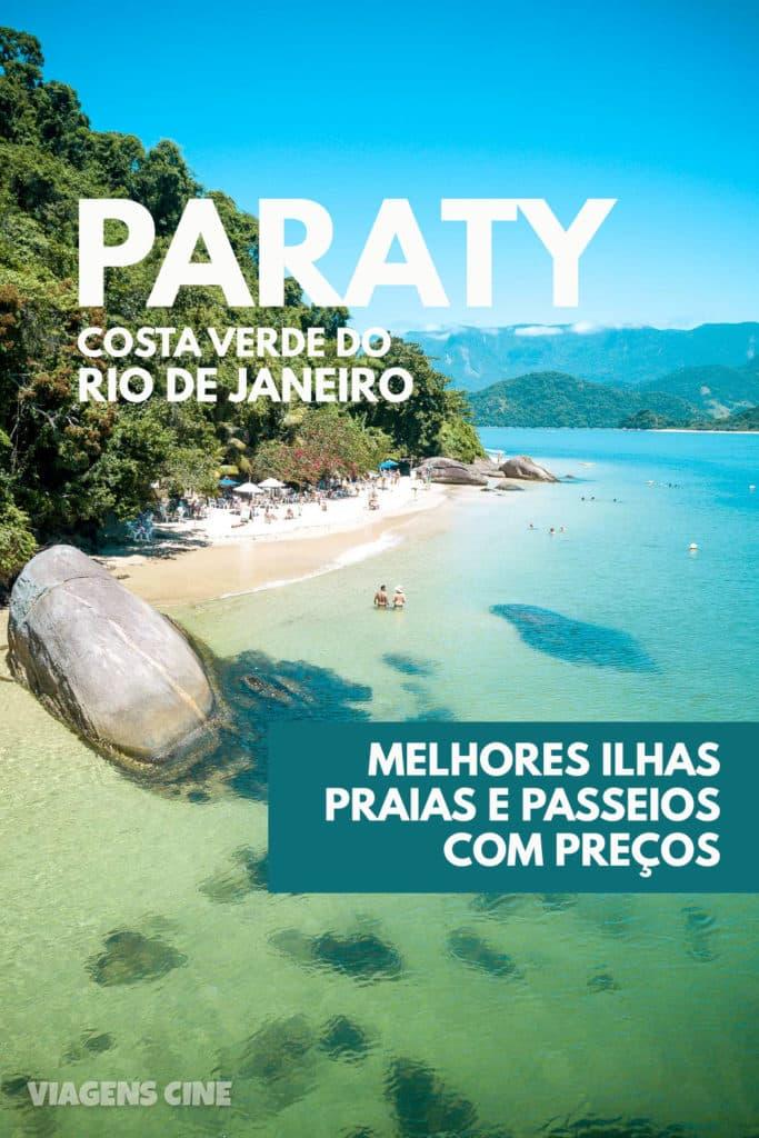 O que fazer em Paraty RJ: Melhores Praias, Ilhas e Passeios de Barco