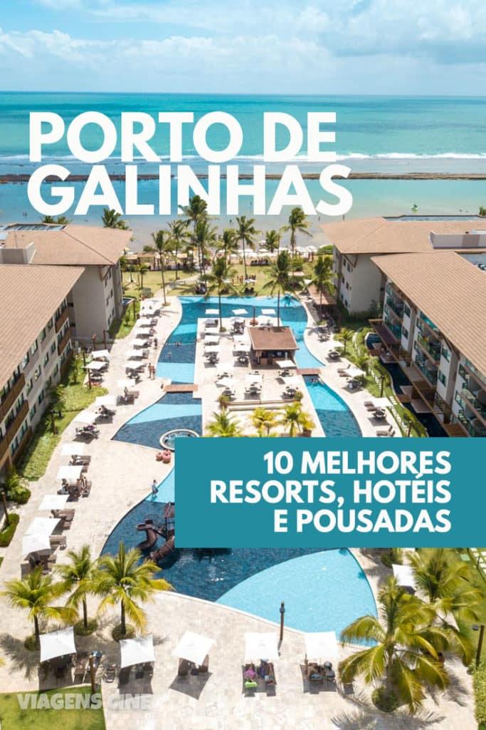 Onde Ficar em Porto de Galinhas: 10 Melhores Resorts, Hotéis e Pousadas
