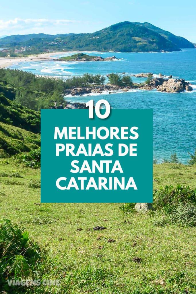 10 Melhores Praias de Santa Catarina e Florianópolis