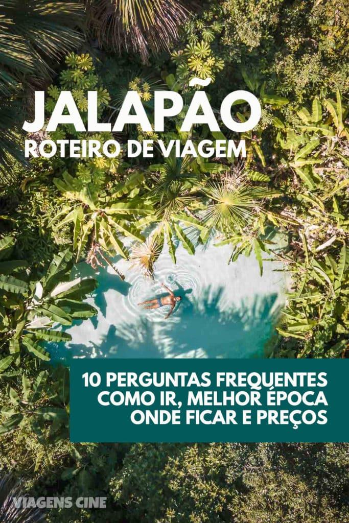 Jalapão, Tocantins: O que Fazer, Dicas de Viagem e Roteiro Completo - 10 Perguntas Frequentes