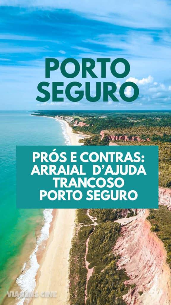O que fazer em Porto Seguro - Bahia: Roteiro na Costa do Descobrimento