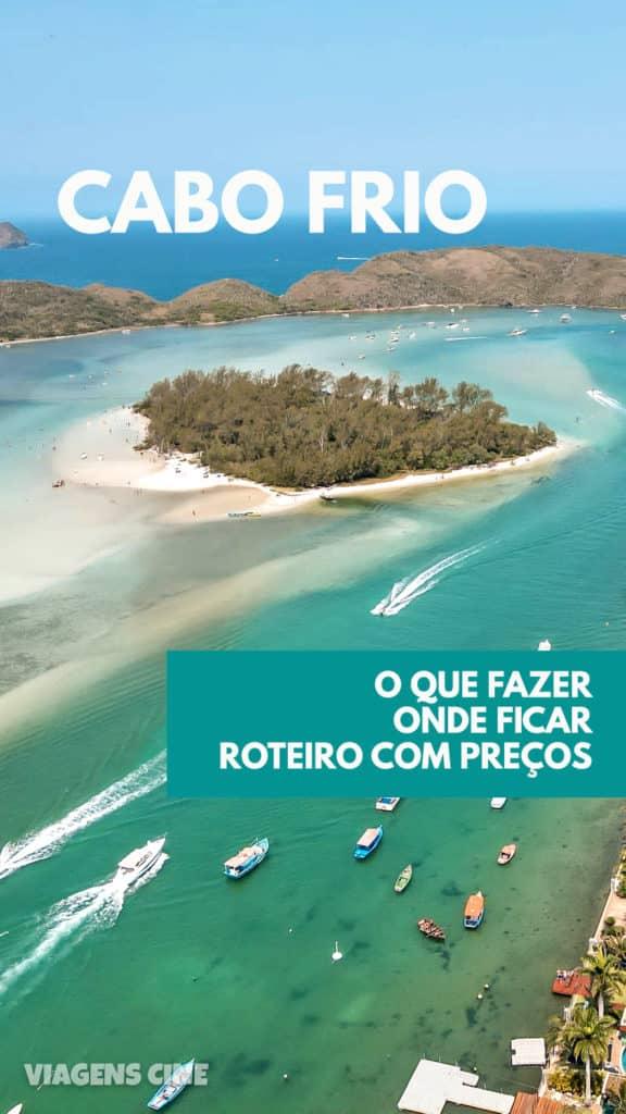 O que fazer em Cabo Frio RJ: Melhores Praias e Pontos Turísticos
